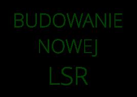 budowanie_LSR
