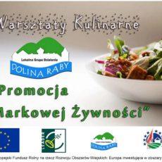 Warsztaty kulinarne w Trzcianie i Nowym Wiśniczu