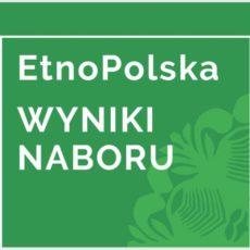 Dofinansowanie dla LGD w ramach EtnoPolska